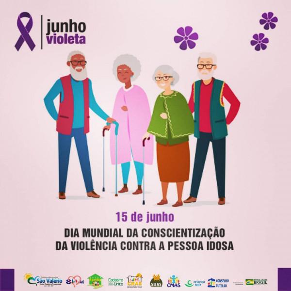 Dia 15 de Junho dia Mundial da Conscientização da Violência Contra a Pessoa Idosa!